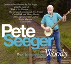 Pete Seeger: Pete Remembers Woody