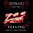 Intimland Part 2 - Feeling