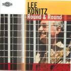 Lee Konitz: Round and Round