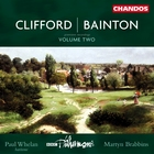 Clifford/ Bainton: Orchestral Works, Volume 2