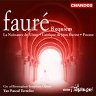 Fauré: Requiem La Naissance de Vénus Cantique de Jean Racine Pavane