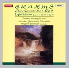 Brahms: Piano Concerto No. 1 Op. 15   Mendelssohn: Capriccio Brillant Op. 22
