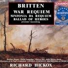 Britten: War Requiem Sinfonia da Requiem Ballad of Heroes