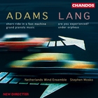Adams|Lang: Works for Wind Ensemble