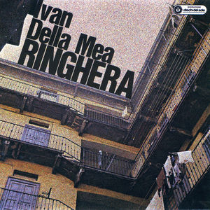 Ringhera: Ivan Della Mea