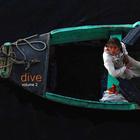 Dive Volume 2