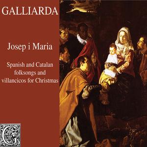 Josep i Maria (Spanish and Catalan Folksongs and Villancicos for Christmas)