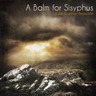 A Balm for Sisyphus