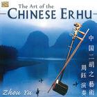 The Art of Chinese Ehru