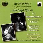 Siv Wennberg - A Great Primadonna [with Birgit Nilsson], Vol. 3: Die Frau ohne Schatten