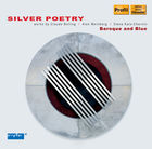 Baroque and Blue: Bolling, C.: Suite No. 1 / Weinberg, A.: Salsa Suite / Kats-Chernin, E.: Silver Poetry Suite