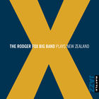 X: The Rodger Fox Big Band Plays New Zealand