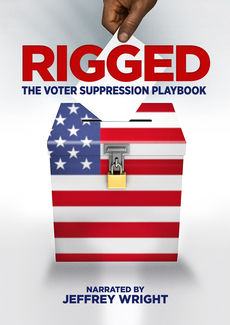 Cover art of Rigged: The Voter Suppression Playbook