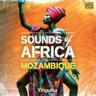 Sounds of Africa: Mozambique