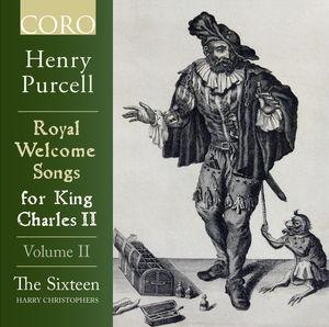 Royal Welcome Songs for King Charles II, Volume II