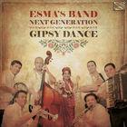 Esma's Band Next Generation: Gipsy Dance