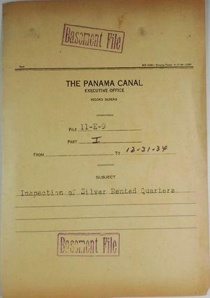 Folder: Panama Canal Executive Office, Record Bureau - File 11-E-9, Part I, Inspection of Silver Rented Quarters
