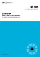 Ethiopia Operational Risk Report: Q3 2017