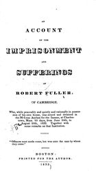 An Account of the Imprisonment and Sufferings of Robert Fuller, of Cambridge