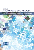 SHRM Workplace Forecast: The Top Workplace Trends According to HR Professionals