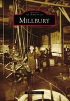 Images of America, Millbury