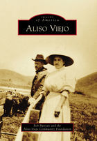 Images of America, Aliso Viejo