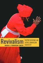 Revivalism: Representing an Afro-Jamaican Identity