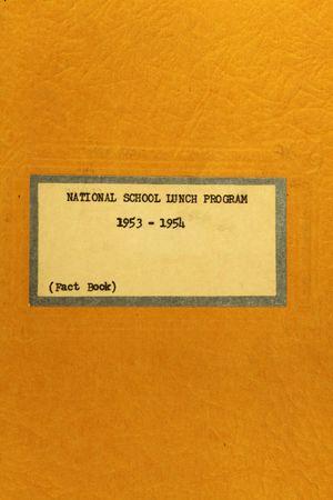 NATIONAL SCHOOL LUNCH PROGRAM 1953 - 1954