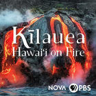 NOVA, Season 46, Episode 3, Kīlauea: Hawaiʻi on Fire