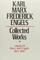 Karl Marx, Frederick Engels: Collected Works, vol. 24, Marx and Engels: 1874-1873