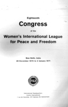 18th Congress of the Women's International League for Peace and Freedom: New Delhi India, 28 December 1970 to 2 January 1971)