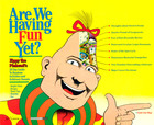 Are We Having Fun Yet?: Zippy the Pinhead's 29 Day Guide to Random Activities and Arbitrary Donuts