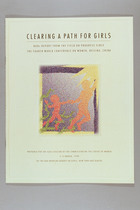 Clearing a Path for Girls: NGOs Report from the Field on Progress Since the Fourth World Conference on Women, Beijing, China, Prepared for the 42nd Session of the Commission on the Status of Women 2-13 March 1998