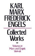 Karl Marx, Federick Engels: Collected Works, vol. 20, Marx and Engels: 1864-1868