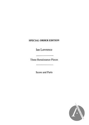 3 Renaissance Pieces (Score and Parts)