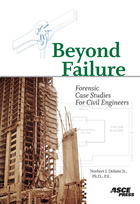 Beyond Failure: Forensic Case Studies for Civil Engineers