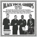 Black Vocal Groups Vol. 4 (1927-1939)
