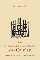 The Miraculous Language of the Qur'an: Evidence of Divine Origin