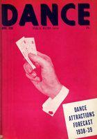 Dance (Magazine), Vol. 4, no. 1, April, 1938, Dance, Vol. 4, no. 1, April, 1938