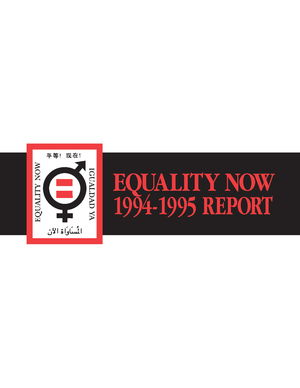 Equality Now: 1994-1995 Report