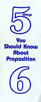5 Things You Should Know About Proposition 6