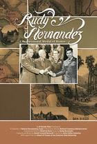Korean War Experience, Rudy Hernandez:  Congressional Medal of Honor