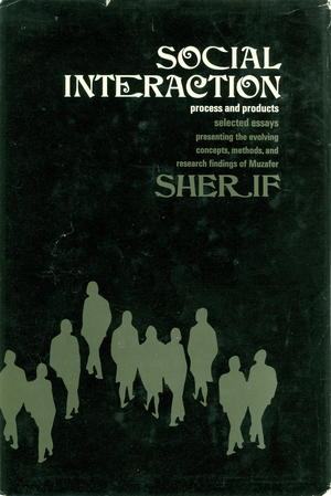Social Interaction: Process And Products, Selected Essays