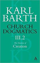 Doctrine of Creation, Vol. 2 (43-47)