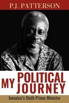 My Political Journey: Jamaica's Sixth Prime Minister
