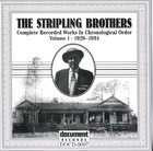 The Stripling Brothers: Complete Recorded Works In Chronological Order- Vol.1, 1928-1934