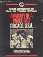 The Anatomy of a Police Riot: Chicago, U.S.A.