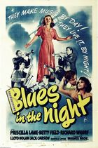 Blues In the Night (1941): Shooting script