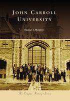 Campus History, John Carroll University
