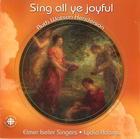 Elmer Iseler Singers: Sing all ye joyful